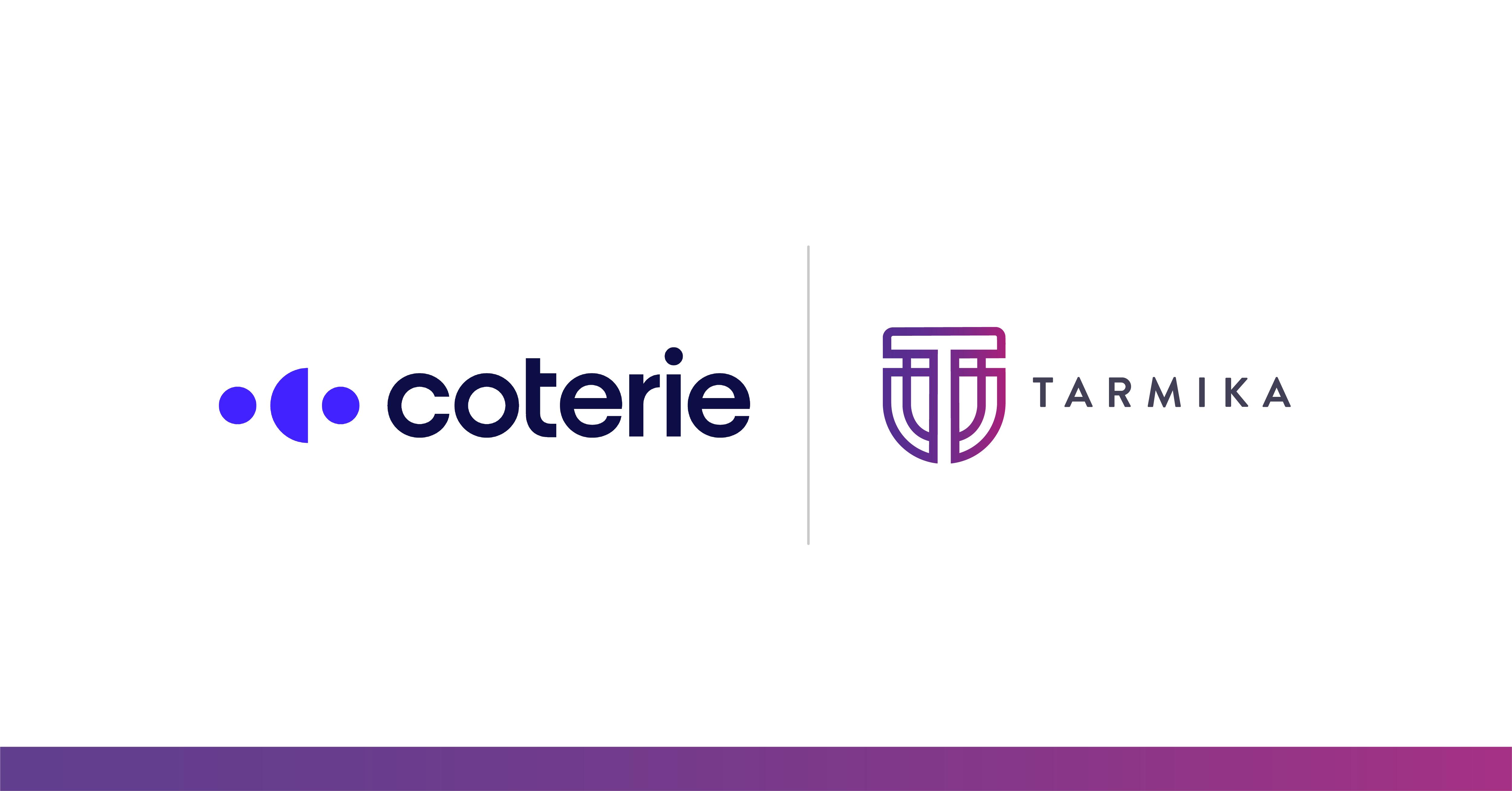 Tarmika New Partnership with Coterie